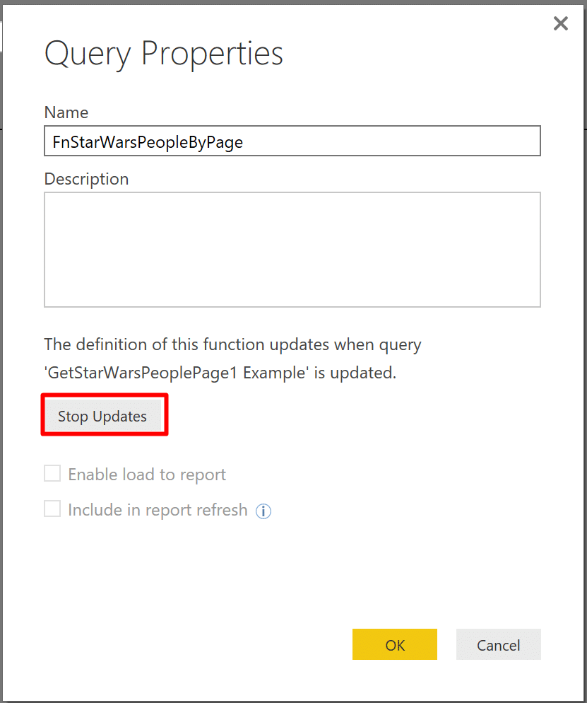 Click Stop Updates in Power BI Query Properties, if you are want to detach the query example from the function.
