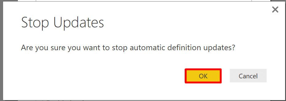Click OK in Stop Updates window in Power BI, if you are want to detach the query example from the function.