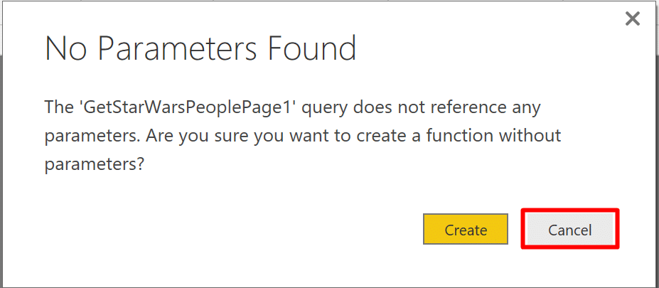 No Parameters Found - To create a function, first you will need to create a new parameter in Power BI Query Editor.