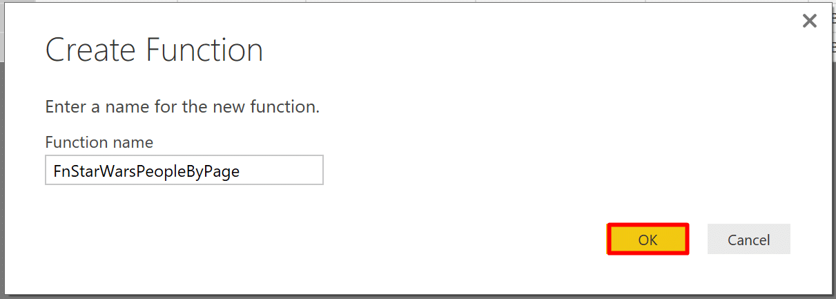 "In the new ""Create Function"" window, you can define the name of your function in Power BI"