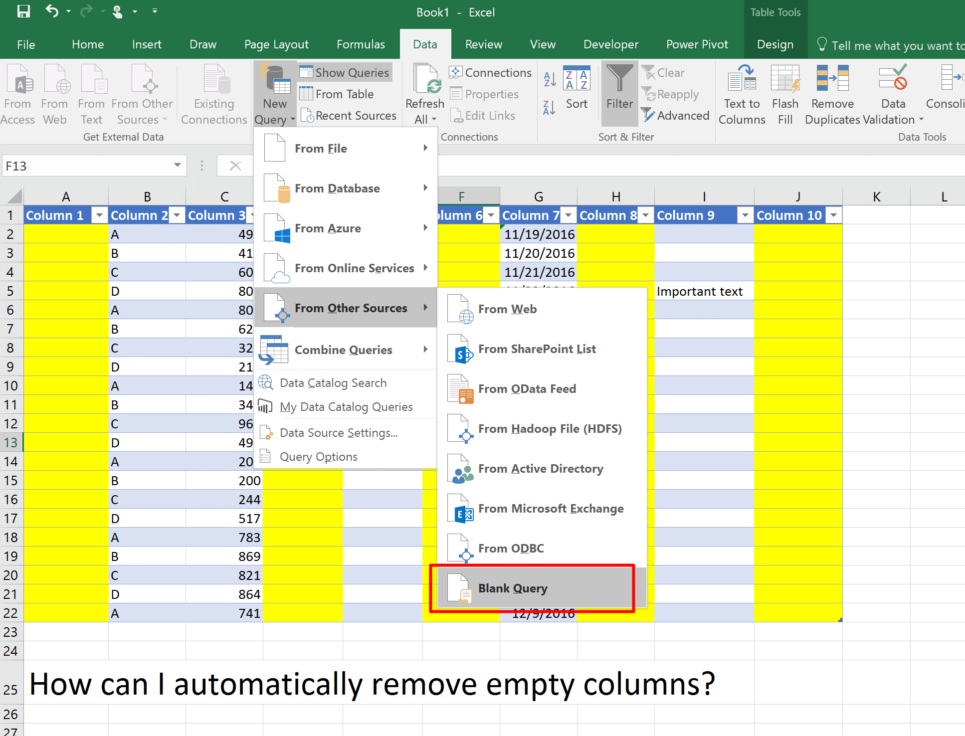 We start with a blank query to remove empty columns and rows from a table in Excel using Power Query