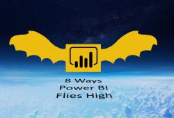 8 Ways Power BI Flies High